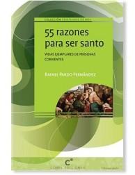 55 razones para ser santo LIBRO catolico recomendado