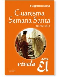 Cuaresma - Semana Santa: vívela con Él