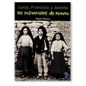 Los Pastorcillos de Fátima: Lucia, Francisco y Jacinta