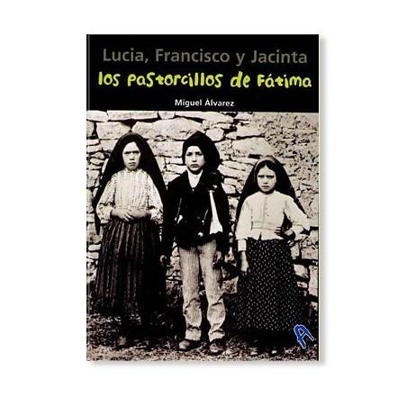 Los Pastorcillos de Fátima: Lucia, Francisco y Jacinta LIBRO para jóvenes recomendado
