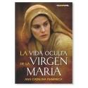 La vida oculta de la Virgen María LIBRO sobre las visiones de la beata Ana Catalina Emmerich