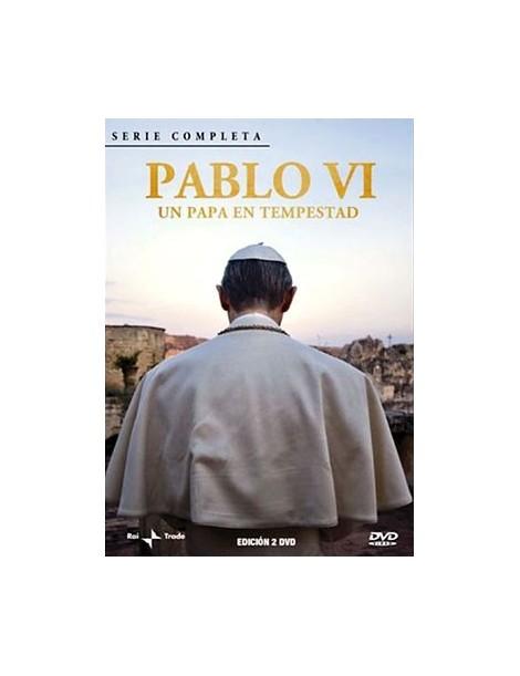Pablo VI: Un Papa en Tempestad