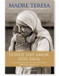 Donde hay amor, está Dios LIBRO Beata Madre Teresa de Calcuta