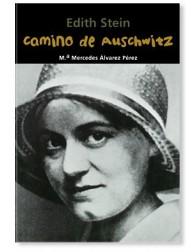 Camino de Auschwitz (Edith Stein) LIBRO recomendado para jóvenes