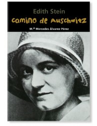 Camino de Auschwitz (Edith Stein)