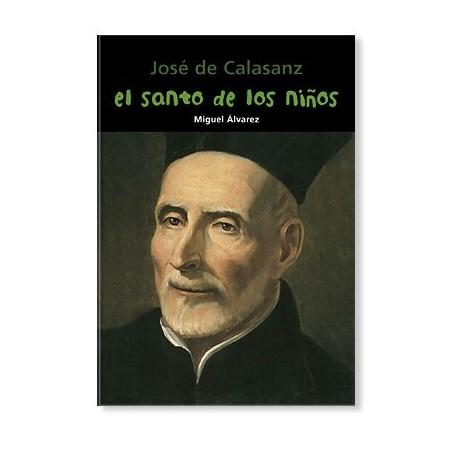 El santo de los niños (José de Calasanz) LIBRO recomendado para jóvenes