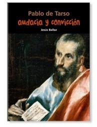 Audacia y convicción (Pablo de Tarso)
