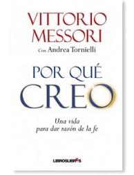 Por qué creo LIBRO testimonio de conversión de Vittorio Messori
