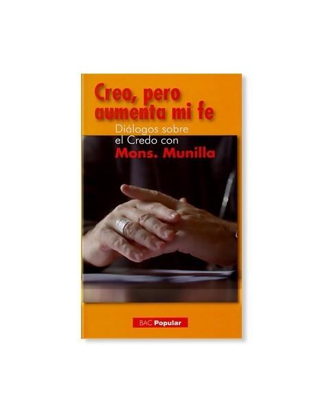 Creo, pero aumenta mi fe LIBRO Monseñor Munilla