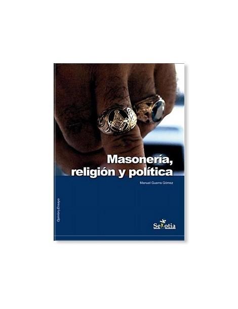 Masonería, Religión y Política