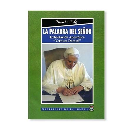 """La Palabra del Señor: Exhortación Apostólica """"Verbum Domini"""" de Benedicto XVI"""