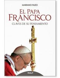 El Papa Francisco: claves de su pensamiento