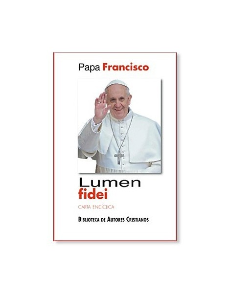 Lumen Fidei - Carta Encíclica