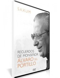 SAXUM: Recuerdos de Monseñor Álvaro del Portillo DVD video