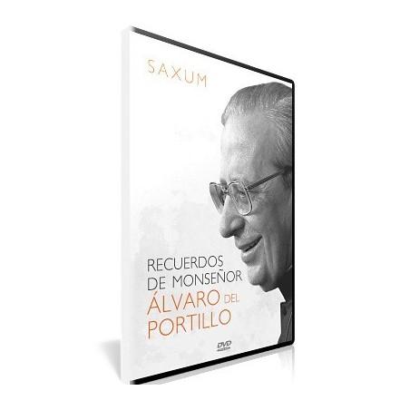 SAXUM: Recuerdos de Monseñor Álvaro del Portillo