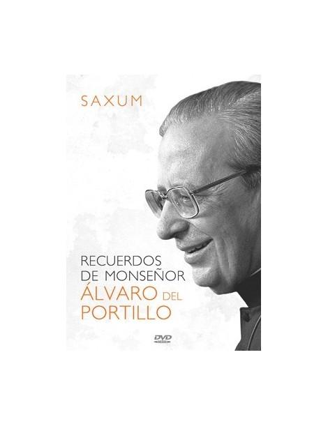 SAXUM: Recuerdos de Monseñor Álvaro del Portillo DVD video