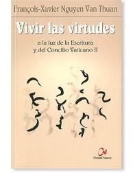 Vivir las Virtudes LIBRO testimonio del Cardenal Van Thuan