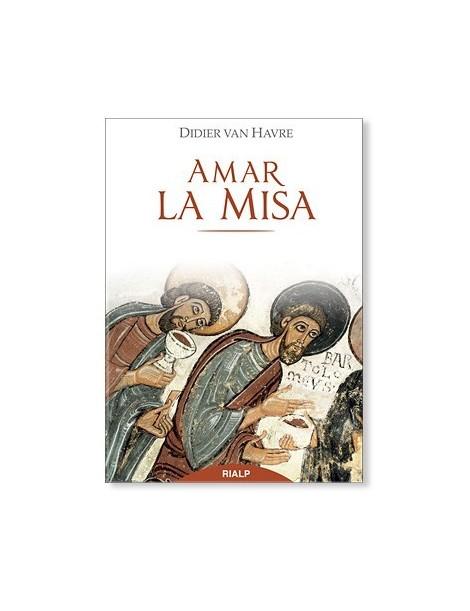 Amar la Misa LIBRO católico recomendado
