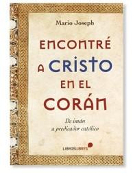 Encontré a Cristo en el Corán LIBRO testimonio de conversión