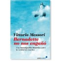 Bernadette no nos engañó LIBRO de Vittorio Messori