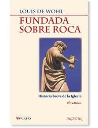 Fundada sobre roca LIBRO católico recomendado