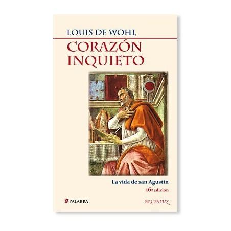 Corazón inquieto: La vida de San Agustín LIBRO religioso recomendado