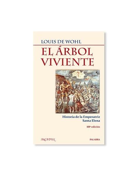 El árbol viviente: Historia de la emperatriz Santa Elena LIBRO religioso recomendado
