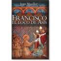Francisco el loco de Asís