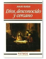 Dios, desconocido y cercano LIBRO religioso recomendado