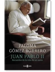 Juan Pablo II: Recuerdos de la vida de un santo LIBRO de Paloma Gómez Borrero
