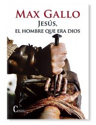Jesús, el hombre que era Dios