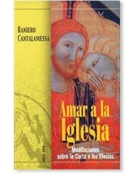 Amar a la Iglesia LIBRO Meditaciones sobre la Carta a los Efesios de Raniero Cantalamessa