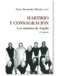 Martirio y consagración: Los mártires de Argelia LIBRO testimonio