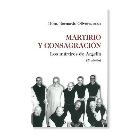 Martirio y consagración: Los mártires de Argelia