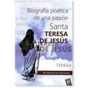 SANTA TERESA DE JESUS LIBRO BIOGRAFIA POETICA DE UNA PASIÓN