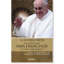 Libro LA MISERICORDIA: 100 textos del Papa Francisco y la bula del jubileo