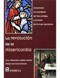 La revolución de la misericordia
