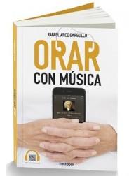 ORAR CON MUSICA