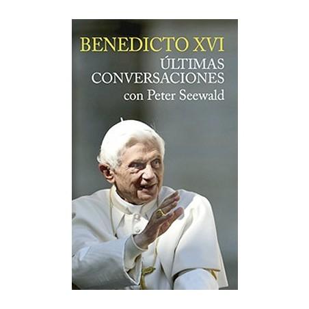 Benedicto XVI, últimas conversaciones con Peter Seewald