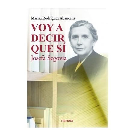 Voy a decir que sí. Josefa Segovia