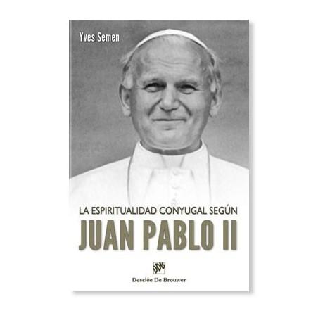 La espiritualidad conyugal según Juan Pablo II
