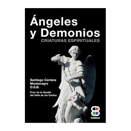 Ángeles y Demonios. Criaturas espirituales