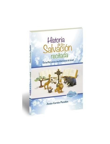 Historia de la Salvación recitada