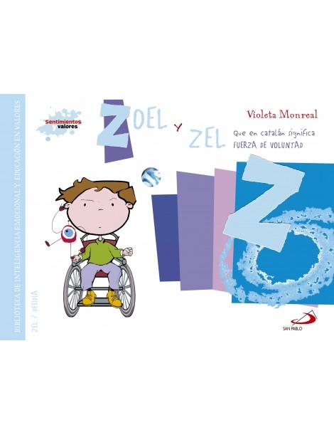 Sentimiento y valores - Zoel y zel