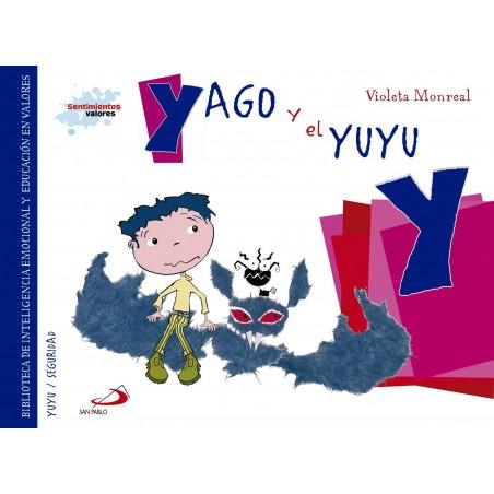 Sentimientos y valores - Yago y el Yuyu