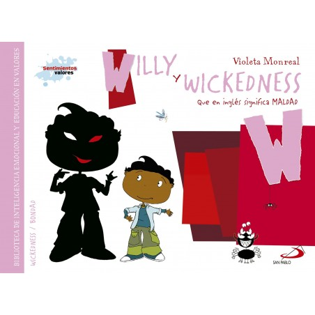 Sentimientos y valores - Willy y Wickedness