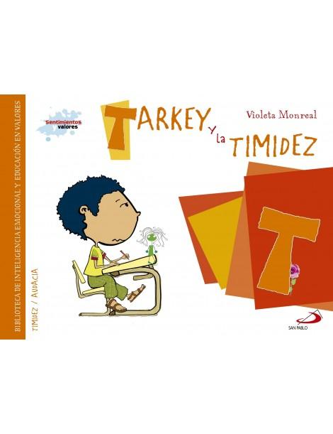 Sentimientos y valores - Tarkey y la Timidez