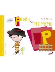 Sentimientos y valores - Pedro y el Pesimismo