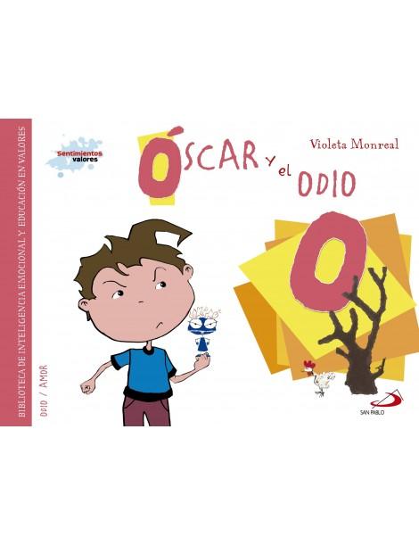Sentimientos y valores - Oscar y el odio