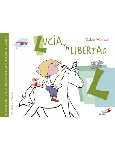 Sentimientos y valores - Lucía y la Libertad